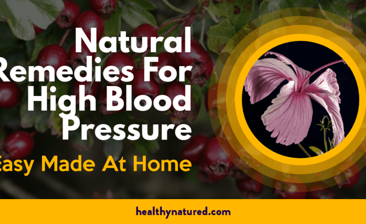 Natural Remedies For High Blood Pressure - Easy Made At Home