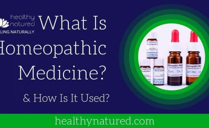 What Is Homeopathic Medicine