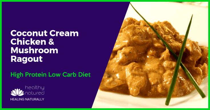 Coconut Cream Chicken And Mushroom Ragout