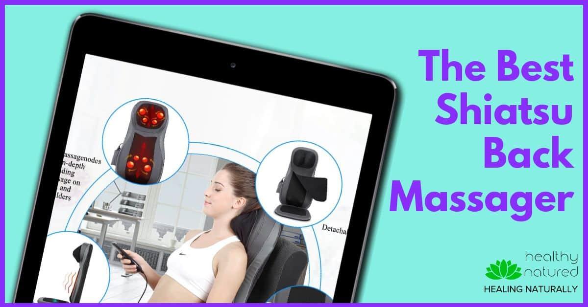 The Best Back Massagers - Shiatsu Back Massager