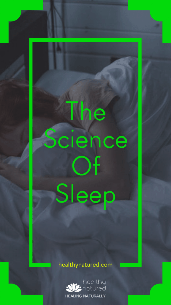 The Science Of Sleep (6 Natural Processes You Need)