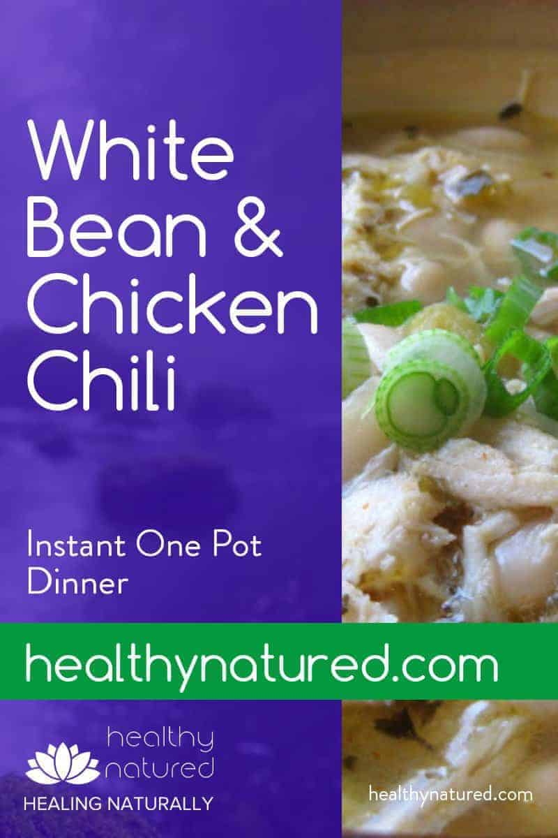 White Bean And Chicken Chili Instant Pot Dinner (Delicious And Healthy)