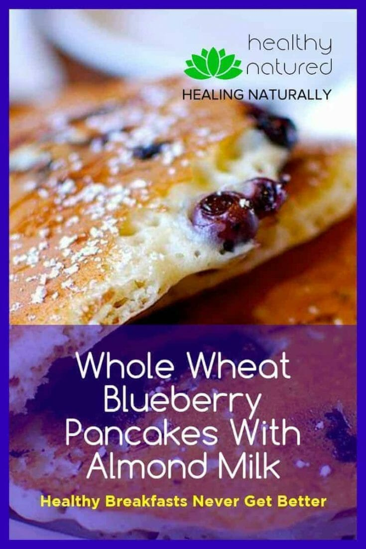 Whole Wheat Blueberry Pancakes With Almond Milk Post