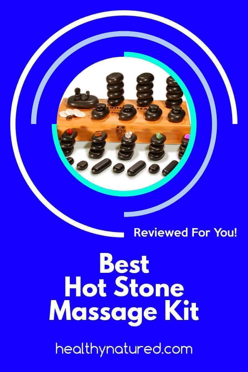 Best Hot Stone Massage Kit Reviews (2019\'S Exceptional Massage Therapies)