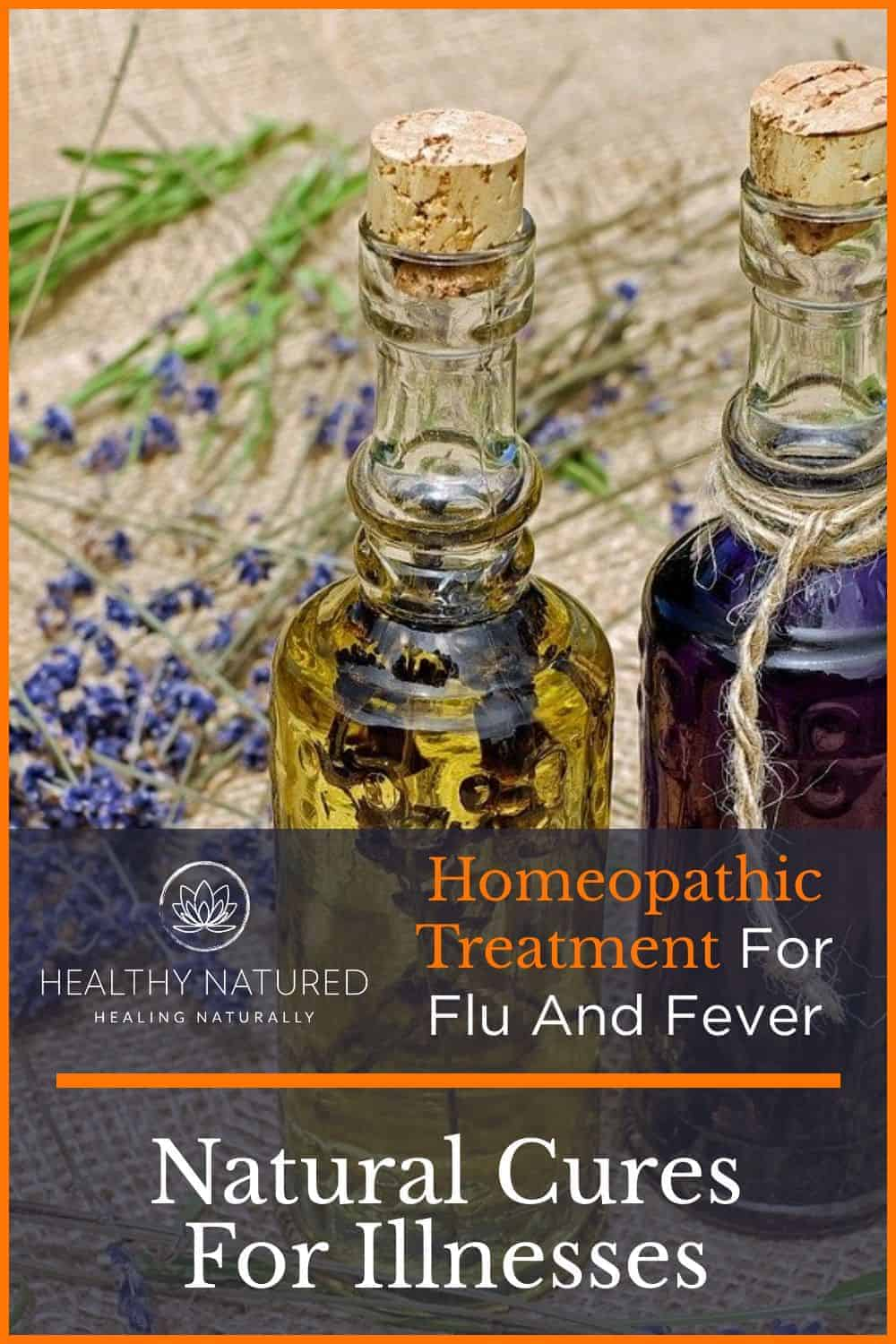 Natural Cures For Illnesses (Homeopathic Treatment For Flu And Fever)