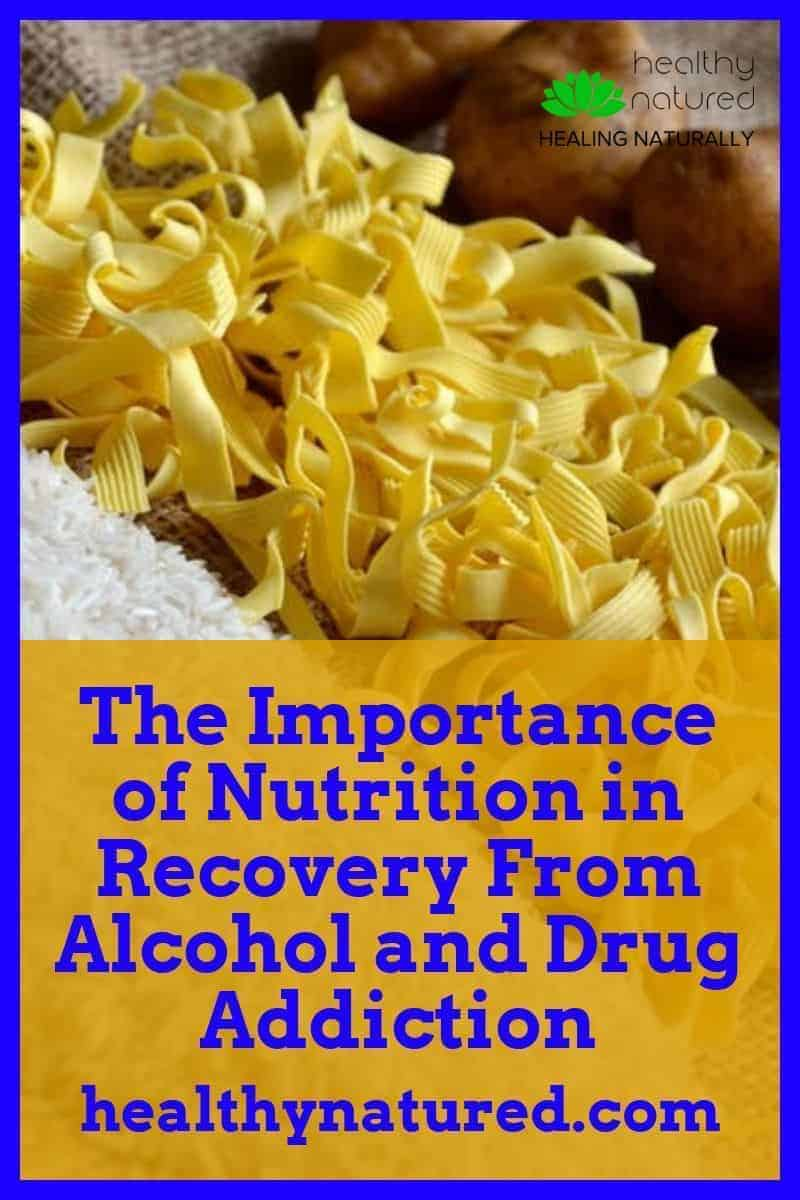 The Importance Of Nutrition In Recovery From Alcohol And Drug Addiction