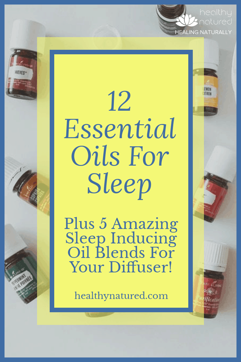 12 Essential Oils For Sleep (Best Aromatherapy For Deep Restful Slumber )