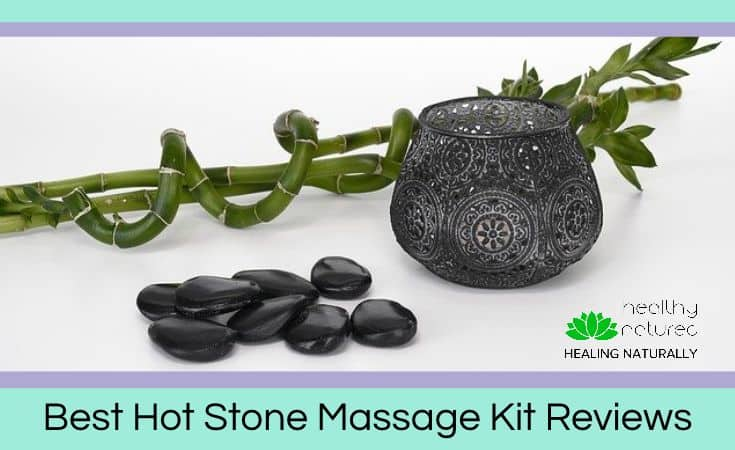 Best Hot Stone Massage Kit Reviews