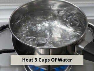 Step 4 - Heat Water