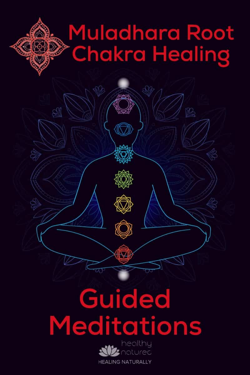 Muladhara Root Chakra Healing (Best 3 Step Root Chakra Guided Meditations)