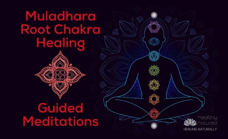 Muladhara Root Chakra Healing Guided Meditations
