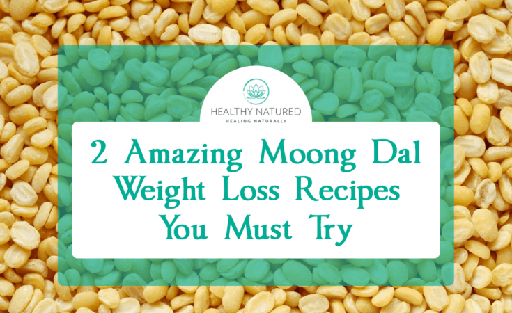 Moong Dal Weight Loss Recipes