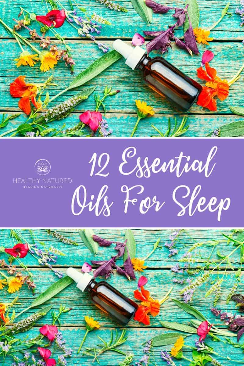 12 Essential Oils For Sleep  (Achieve Your Best Deep Sleep With Aromatherapy)