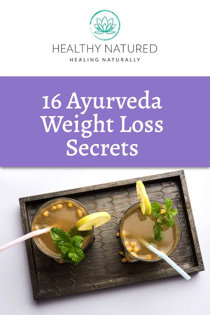 16 Ayurveda Weight Loss Secrets You Need To Know To Avoid Diet Pain!