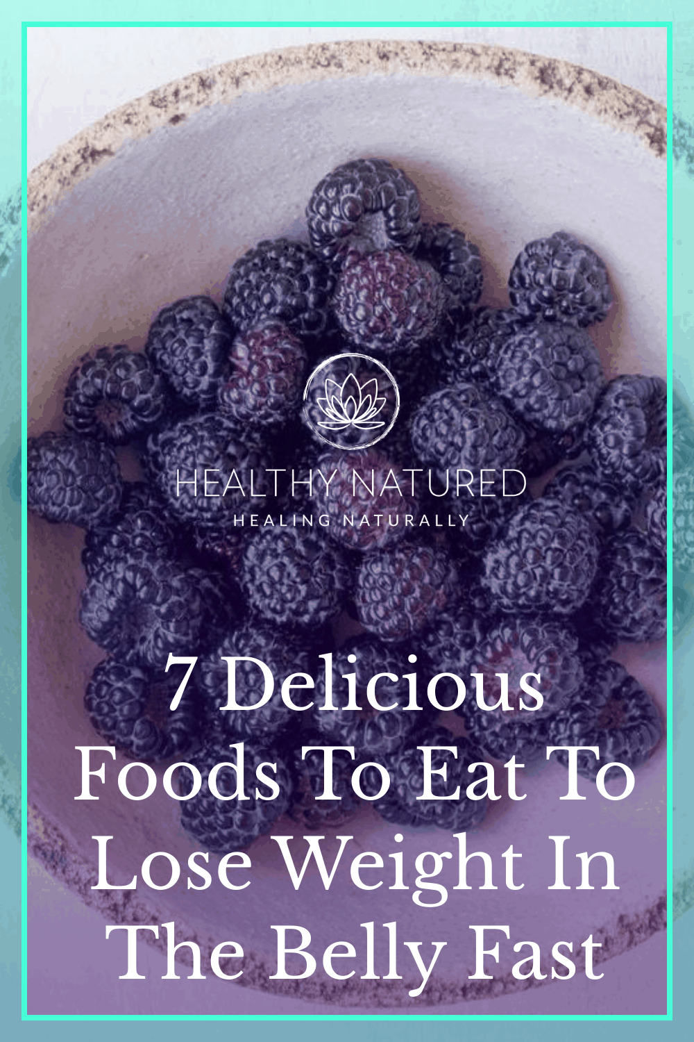 7 Delicious Foods To Eat To Lose Weight In The Belly Fast