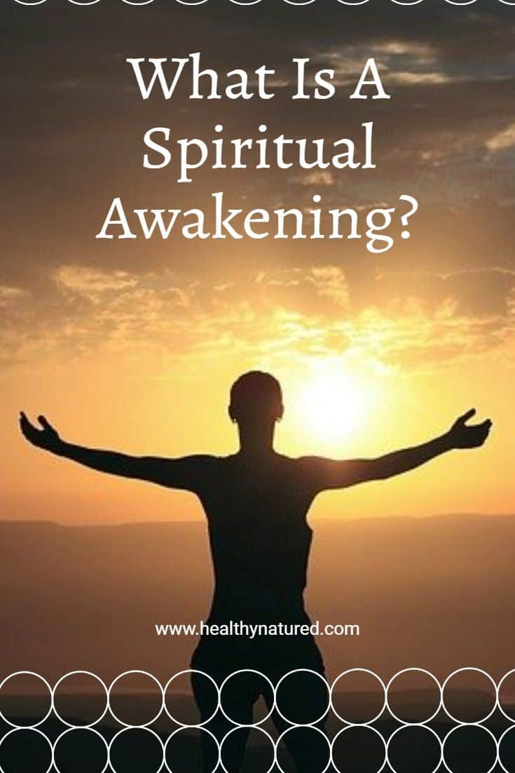 What Is A Spiritual Awakening? (And 11 Meanings For Your Life You Must Know Now)