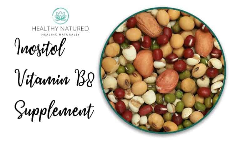 Inositol Vitamin B8 Supplements - Natural Treatments For Anxiety