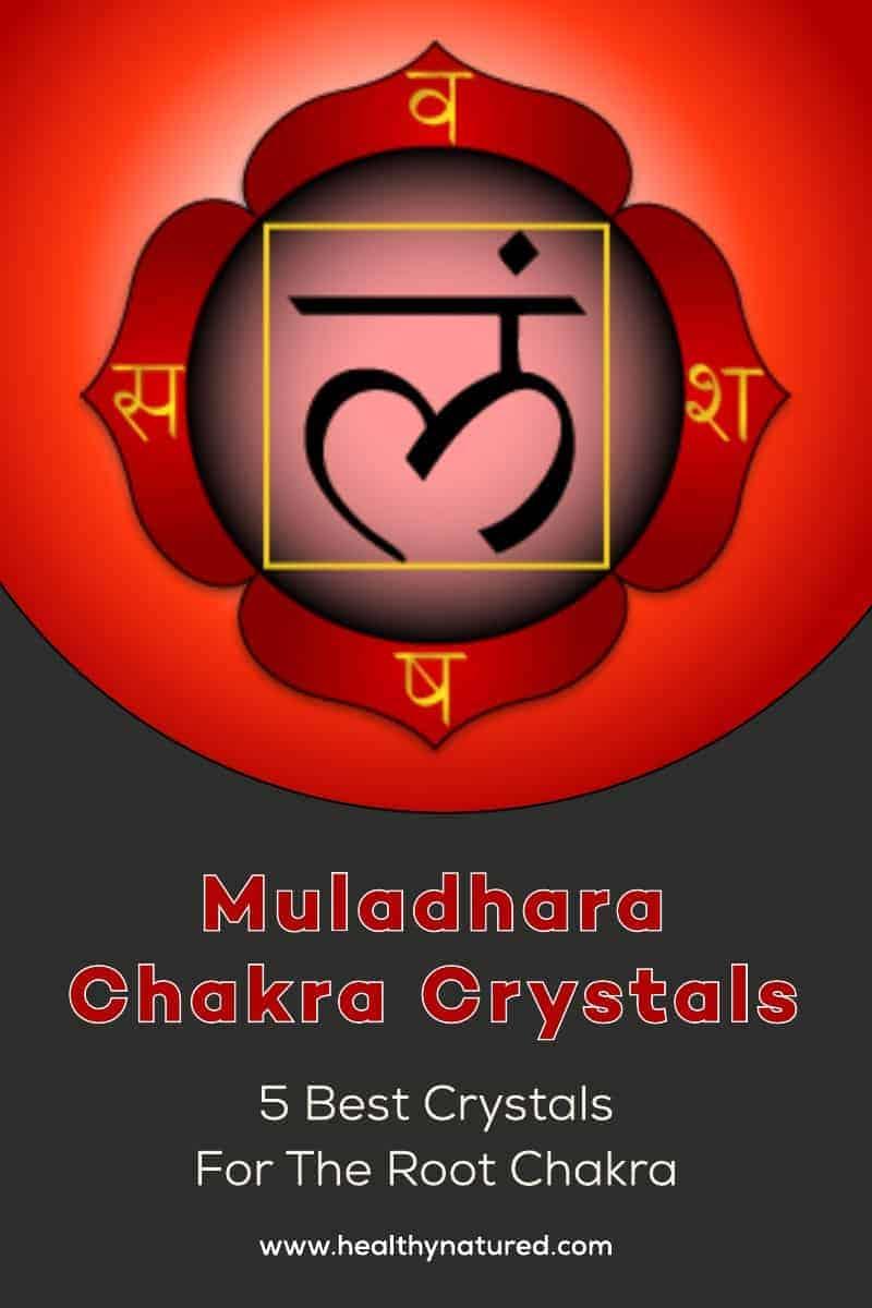 Muladhara Chakra Crystals (Best 5 Crystals For Healing The Root Chakra)