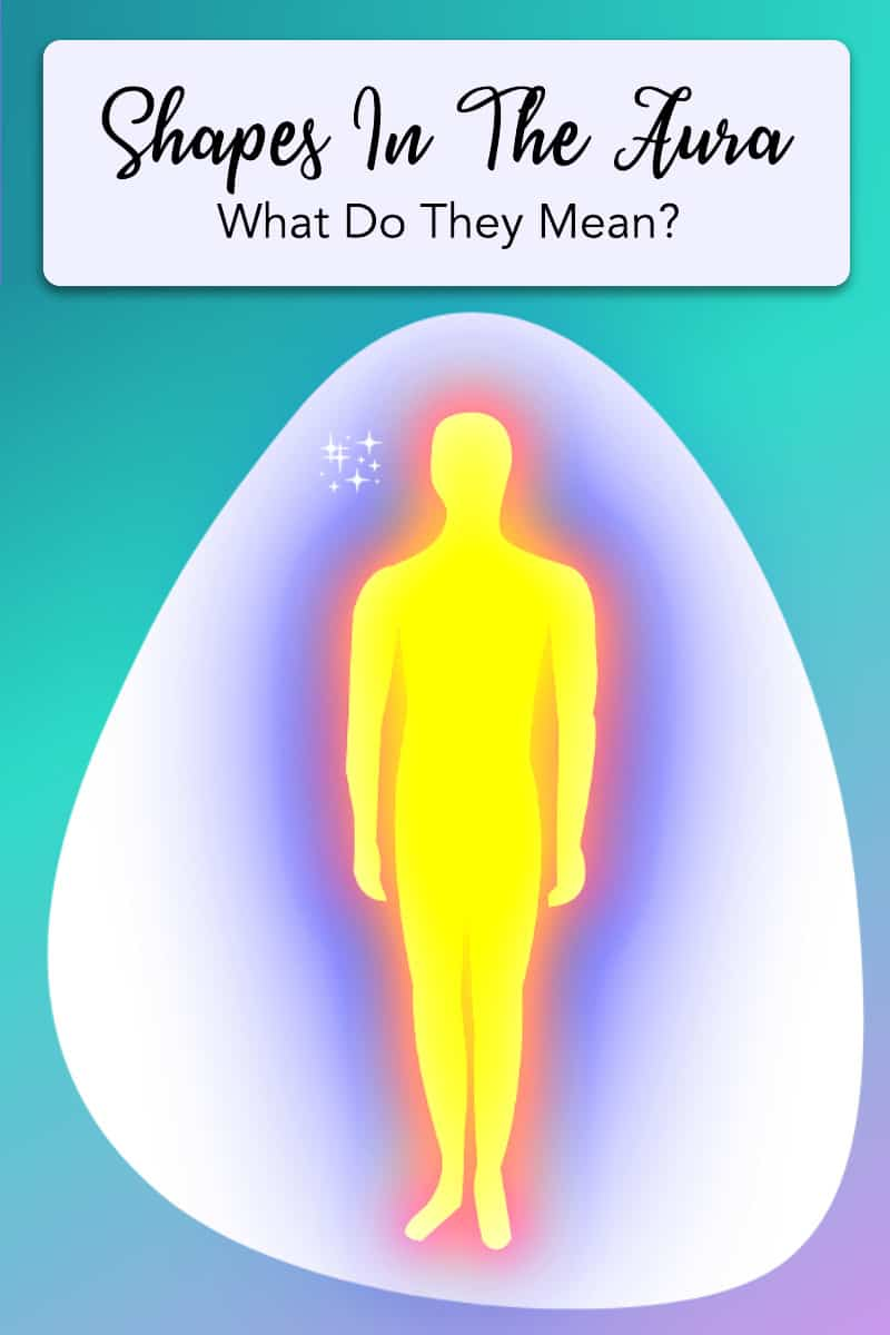 12 Shapes In The Aura, How To Interpret Concealed Secrets